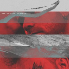 Cadency & Hector Oaks - Ano V-I (Tresor)