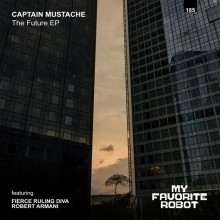 Captain Mustache - The Future (My Favourite Robot)