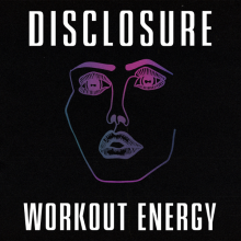 Disclosure - Workout Energy (UMG)
