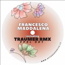 Francesco Maddalena & Traumer - CPSL001 (Caposile)