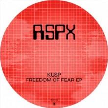 Kusp (Uk) - Freedom of Fear (Rekids)