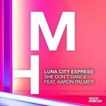 Luna City Express - She Don't Dance  (Moon Harbour)
