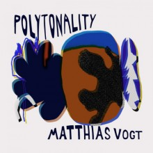 Matthias Vogt - Polytonality (Polytone)