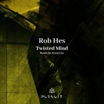 Rob Hes - Twisted Mind (Pursuit)