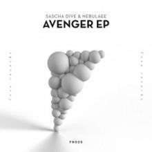 Sascha Dive, Nebulaee - Avenger EP (Fuse)