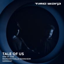 Tale Of Us - Time Warp Mannheim 2018