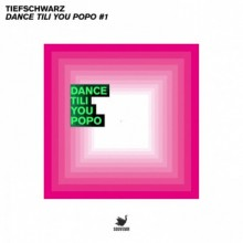 Tiefschwarz - Dance Tili You Popo #1 (Souvenir Music)