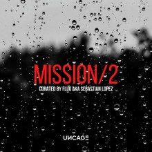 VA - UNCAGE MISSION 02 (CURATED BY FLUG AKA SEBASTIAN LOPEZ) (UNCAGE)