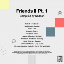 Various - Friends II Pt. 1 - Compiled by Kadosh (Frau Blau)