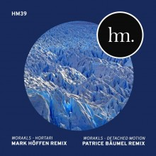 Worakls - Hortari & Detached Motion (Remixes) (Hungry Music)