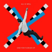 All Is Well - One For Florian (Permanent Vacation)