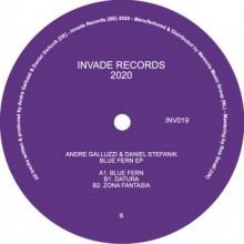 Andre Galluzzi & Daniel Stefanik - Blue Fern EP (Invade)