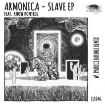 Armonica - Slave EP  (Eleatics)