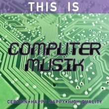Atom™ - This Is Computermusik (NN)