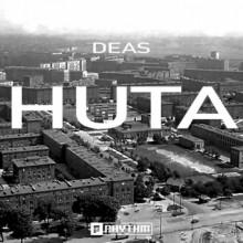 DEAS - Huta (Planet Rhythm)
