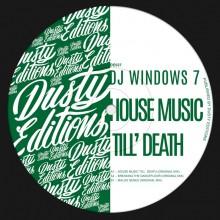 DJ Windows 7 – House Music Till'Death