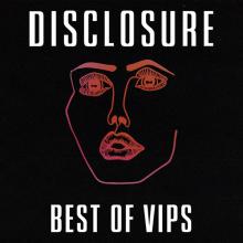 Disclosure - Best of VIPs (UMG)