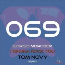 Giorgio Moroder - I Wanna Rock You (Tom Novy Remix) (Solaris)