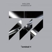 Hollen - Interspace (Terminal M)