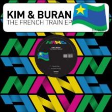 Kim & Buran -  The French Train EP (Nang)