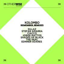 Kolombo - Remember (Remixes) (Otherwise)
