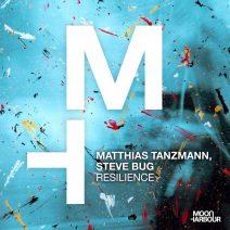 Matthias Tanzmann, Steve Bug - Resilience (Moon Harbour)