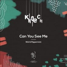 Nhii & Pippermint - Can You See Me (Kindisch)
