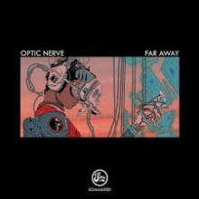Optic Nerve - Far Away (Soma)