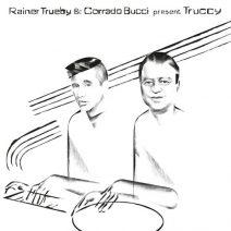 Rainer Trueby, Corrado Bucci, TRUCCY - Kenyatta EP  (Compost)