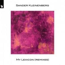 Sander Kleinenberg - My Lexicon (Remixes) (Armada Music)