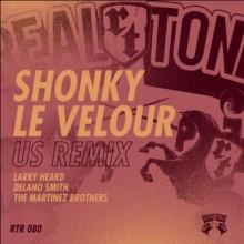 Shonky - Le Velour U.S Remixes (Real Tone)