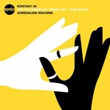 The YellowHeads, Rebel Boy, Sam WOLFE - Kontakt 05: Adrenaline Machine (Senso Sounds)
