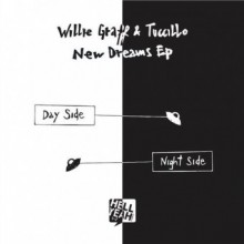 Willie Graff & Tuccillo - New Dreams EP (Hell Yeah)