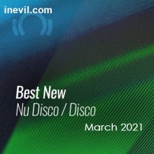 Beatport Best New Nu Disco Disco March 2021