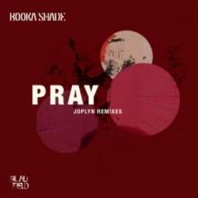 Booka Shade, Joplyn - Pray (Joplyn Remixes) (Blaufield Music)