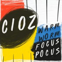 CIOZ, Boy Oh Boy, Sides – Focus Pocus / Warm Worm (Get Physical Music)
