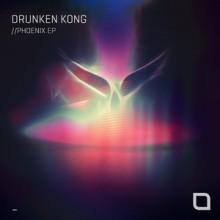 Drunken Kong - Phoenix EP (Tronic)