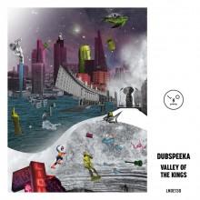 Dubspeeka - Valley Of The Kings (Last Night On Earth)