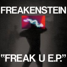 Freakenstein - Freak U (Hot Haus)