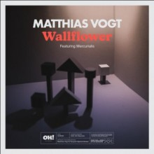 Matthias Vogt - Wallflower (Oh! Stockholm)
