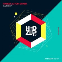 Parsec (UK), Tom Spark - Dazed EP & Artmann remix (hedZup)