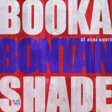 Booka Shade, Bontan - St. Kilda Nights (Blaufield Music)