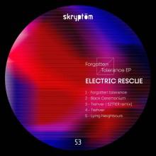 Electric Rescue - Forgotten Tolerance (SKRYPTOM)
