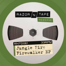 Jungle Fire - Firewalker EP (Razor-N-Tape)