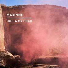 Maxinne - Outta My Head (Knee Deep In Sound)