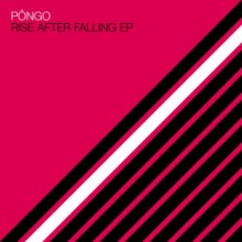 Pôngo - Rise After Falling EP (Systematic)