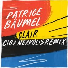 Patrice Baumel - Clair (Cioz Neapolis Remix) (Get Physical Music)