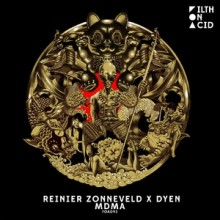 Reinier Zonneveld, DYEN - MDMA (Filth on Acid)