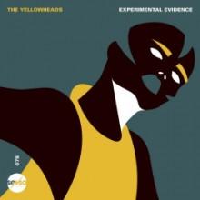 The Yellowheads - Experimental Evidence (Senso Sounds)