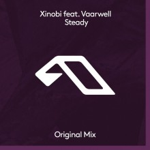 Xinobi & Vaarwell - Steady (Anjunadeep)